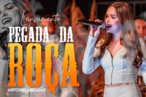 """Itaporanense Antoniela Bigatão lança DVD """"Pegada da Roça"""" e vira sucesso em toda região"""