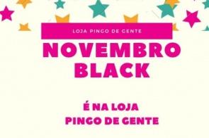 Novembro Black é na loja Pingo de Gente