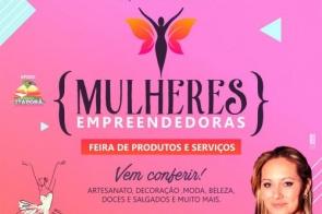 """Feira """"Mulheres Empreendedoras"""" será dia 09 de Junho no Calçadão"""