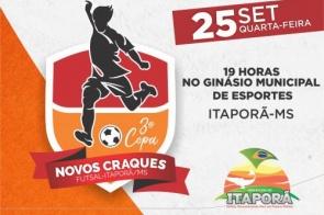 3ª Copa Novos Craques de Futsal tem início nesta quarta (25), em Itaporã