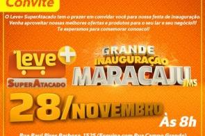 Leve+  SuperAtacado abre as portas para a população de Maracaju neste dia 28