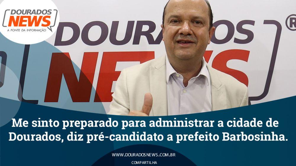 Deputado Estadual José Carlos Barbosa (Barbosinha), pré-candidato a prefeito em Dourados - Crédito: TV DOURADOS NEWS