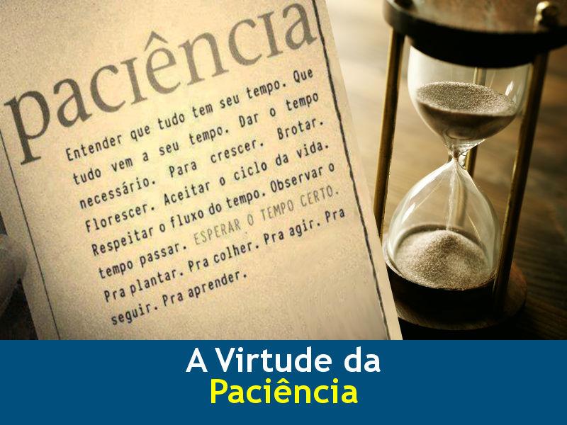 A virtude da paciência - Diário Itaporã